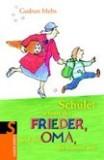 Cover Schule! schreit der Frieder